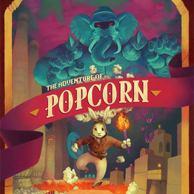 A poster of Popcorn the adventure-rabbit